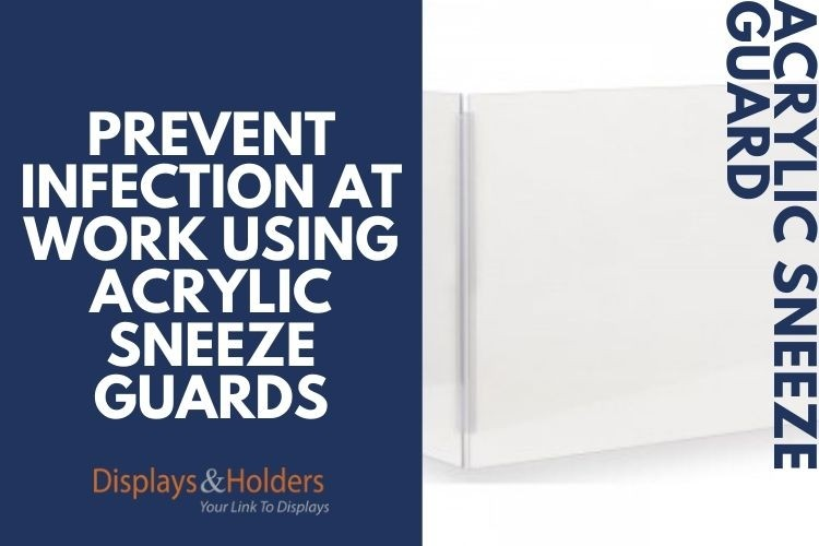 Prevent_Infection_at_Work_Using_Acrylic_Sneeze_Guards.jpg