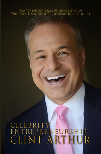 Cover of Clint Arthur's book Celebrity Entrepreneurship